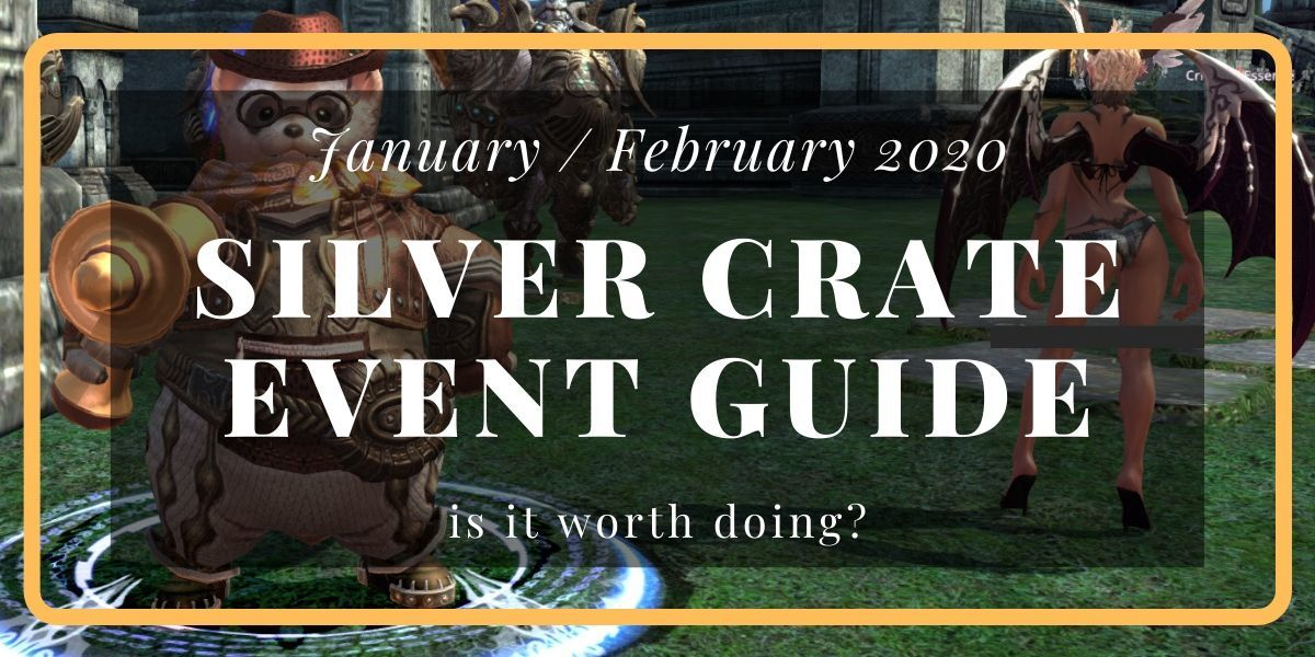 TERA Silver Crate Event Guide