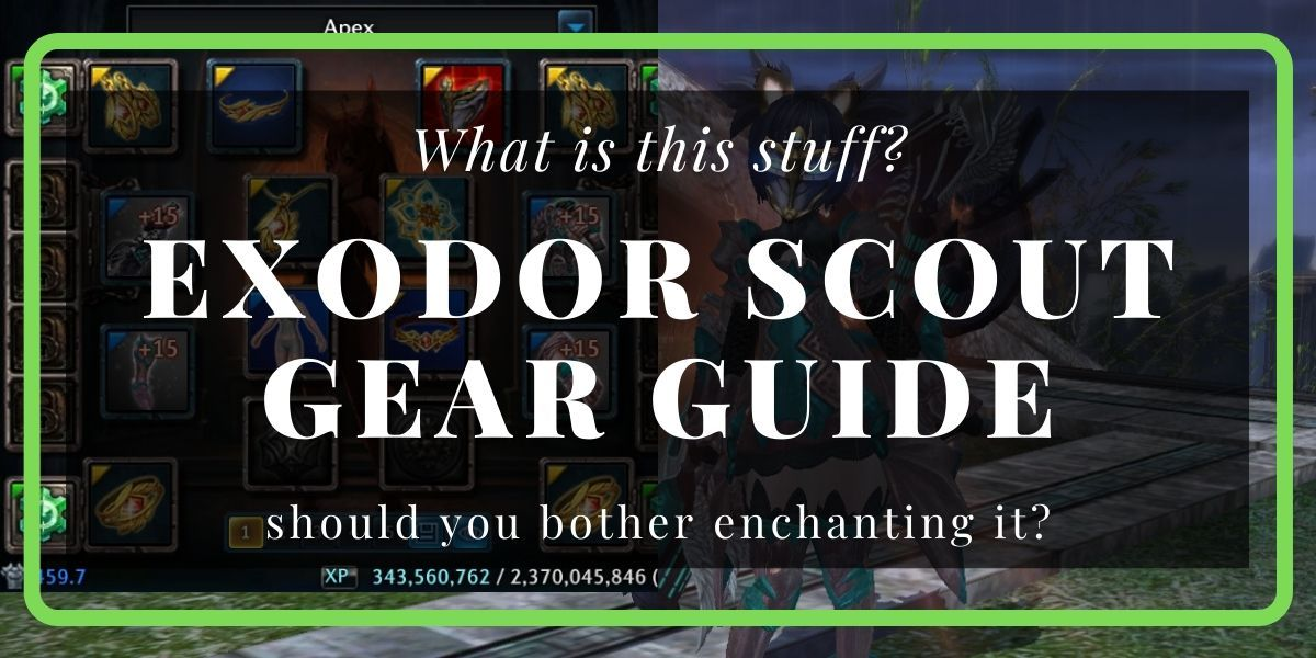 Exodor Scout Gear guide, How To Tera